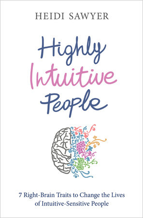 Highly Intuitive People by Heidi Sawyer
