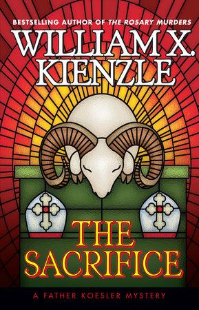 The Sacrifice by William Kienzle