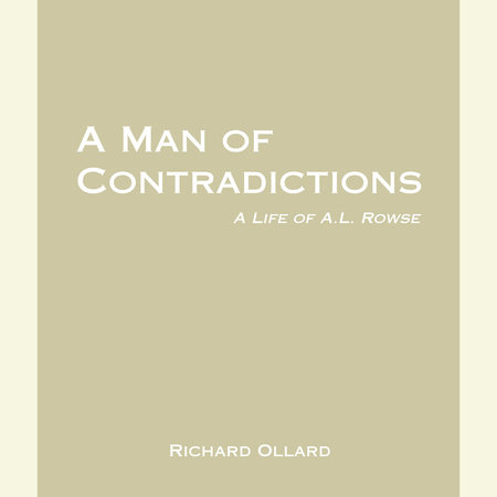 A Man of Contradictions by Richard Ollard