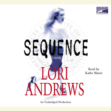 Sequence by Lori B. Andrews
