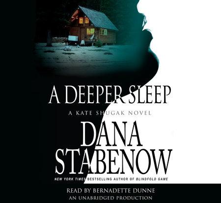 A Deeper Sleep by Dana Stabenow