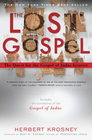 The Lost Gospel by Herbert Krosney