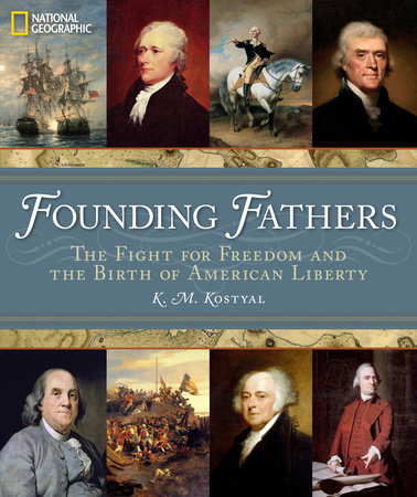 Founding Fathers by K. M. Kostyal