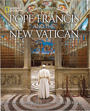 Pope Francis and the New Vatican by Robert Draper