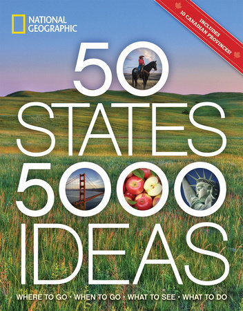 50 States, 5,000 Ideas by National Geographic and Joe Yogerst