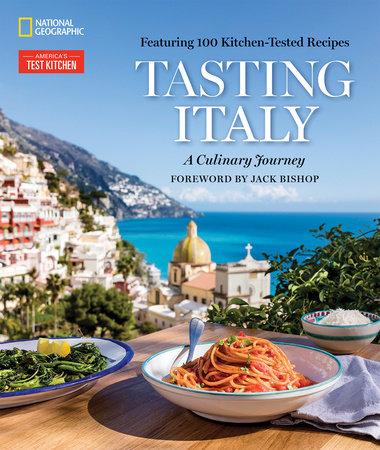 Tasting Italy by America's Test Kitchen, Eugenia Bone and Julia Della Croce