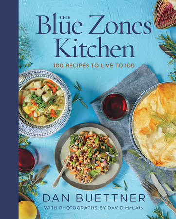 The Blue Zones Kitchen by Dan Buettner