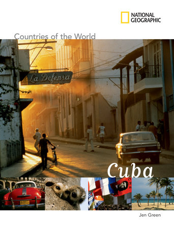 National Geographic Countries of the World: Cuba by Jen Green