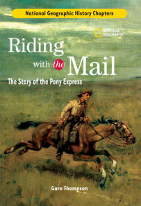 History Chapters: Riding With The Mail