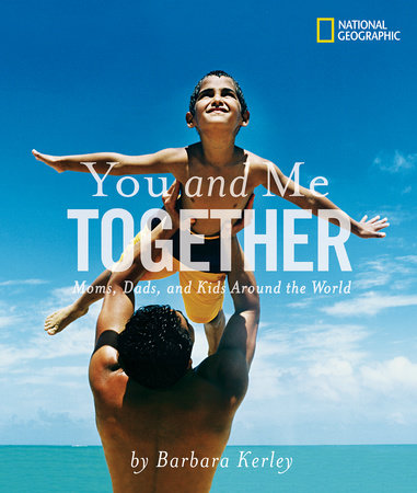 You and Me Together by Barbara Kerley