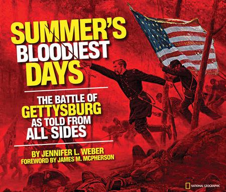 Summer's Bloodiest Days by Jennifer Weber