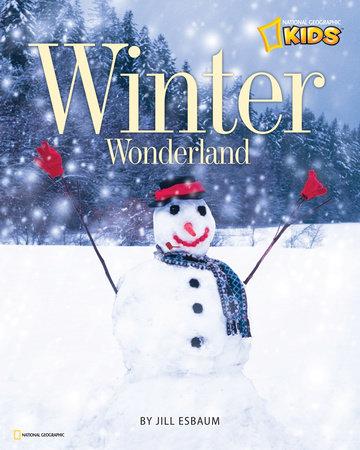 Winter Wonderland by Jill Esbaum