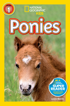 National Geographic Readers: Ponies by Laura Marsh