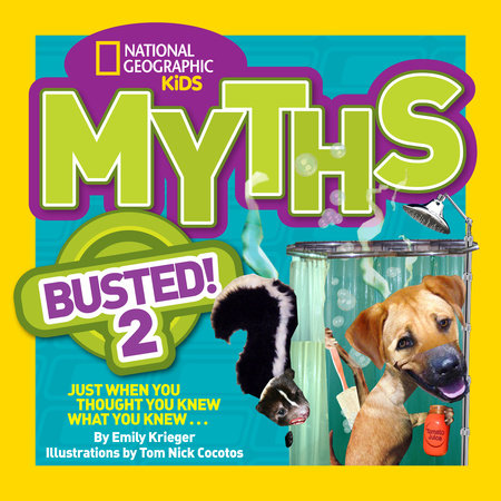 National Geographic Kids Myths Busted! 2 by Emily Krieger