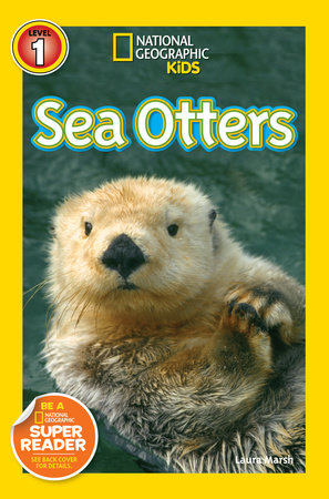 National Geographic Readers: Sea Otters by Laura Marsh