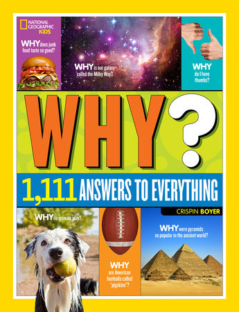 National Geographic Kids Why? by Crispin Boyer