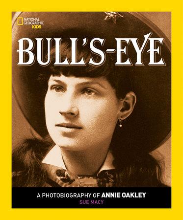 Bull's Eye by Sue Macy