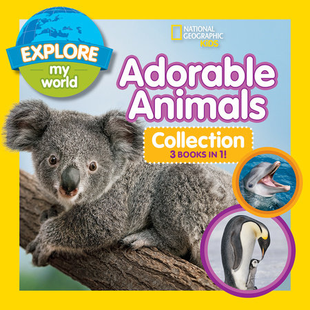 Explore My World Adorable Animals Collection 3-in-1 (Bind-Up)
