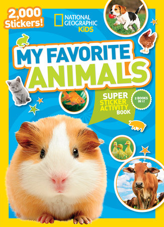 National Geographic Kids My Favorite Animals Super Sticker Activity Book by National Geographic, Kids