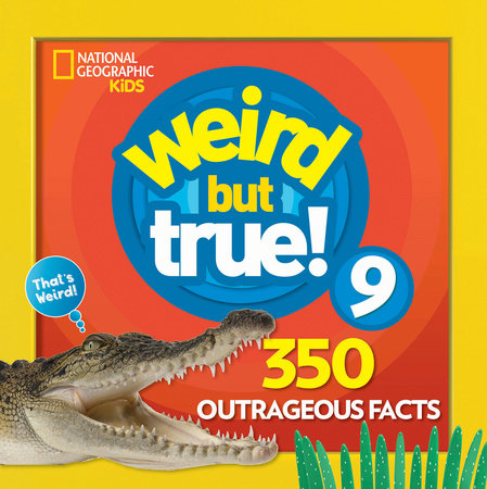 Weird But True 9: Expanded Edition