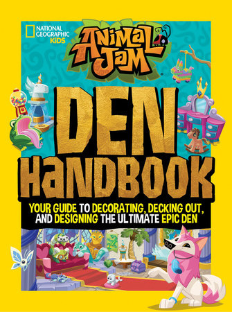 Animal Jam: Den Handbook by Tracey West