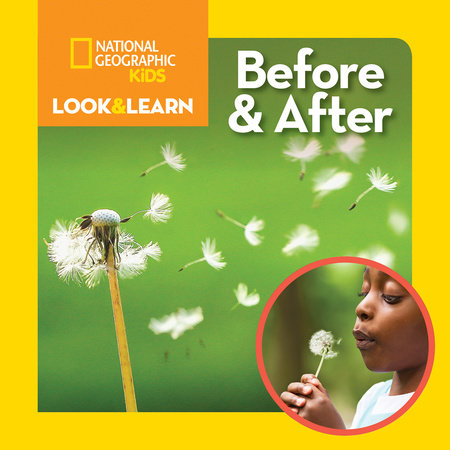 National Geographic Kids Look & Learn: Before and After by Ruth A. Musgrave