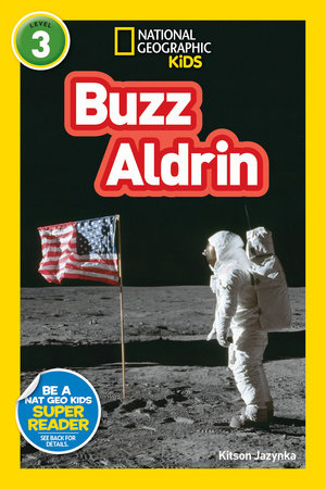 National Geographic Readers: Buzz Aldrin (L3) by Kitson Jazynka