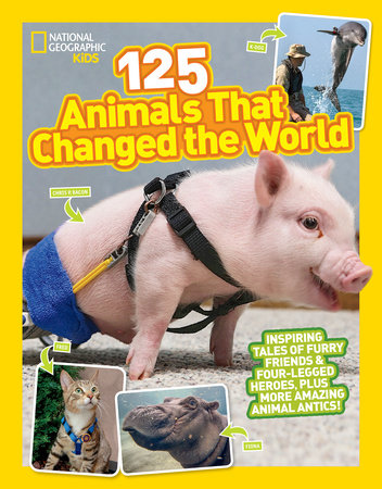 125 Animals That Changed the World by Brenna Maloney