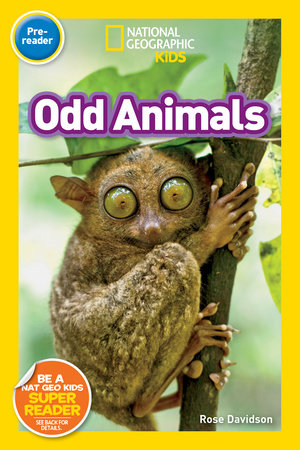National Geographic Readers: Odd Animals (Pre-Reader)