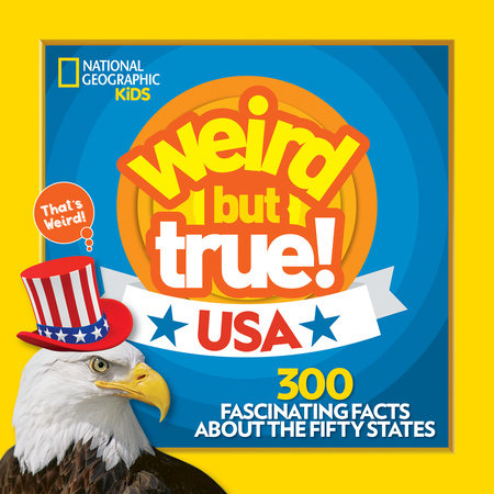 Weird But True! USA by National Geographic, Kids