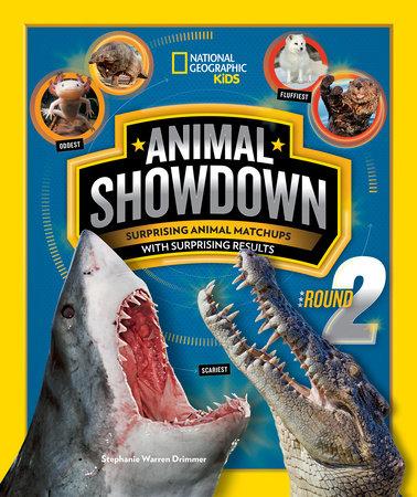 Animal Showdown: Round Two by Stephanie Warren Drimmer