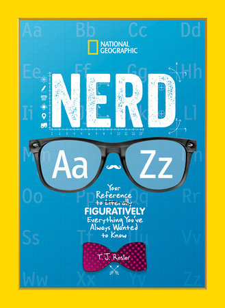 Nerd A to Z by T.J. Resler