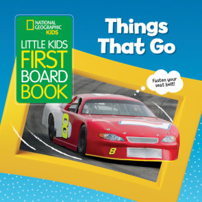 National Geographic Kids Little Kids First Board Book: Things That Go