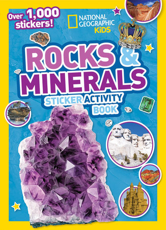 Rocks and Minerals Sticker Activity Book by National Geographic, Kids