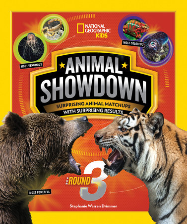 Animal Showdown: Round Three by Stephanie Warren Drimmer