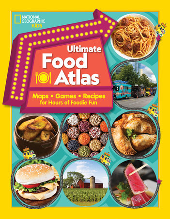Ultimate Food Atlas by Nancy Castaldo and Christy Mihaly