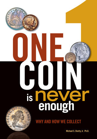 One Coin is Never Enough by Michael S. Shutty