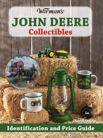 Warman's John Deere Collectibles by David Doyle