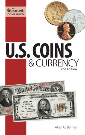 U.S. Coins & Currency, Warman's Companion by Allen G. Berman