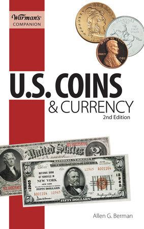 U.S. Coins & Currency, Warman's Companion by Allen G. Berman