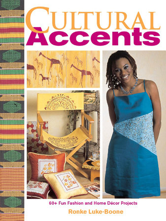 Cultural Accents by Ronke Luke-Boone