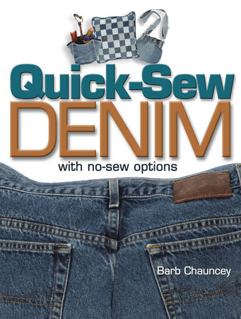 Quick Sew Denim with No Sew Options by Barb Chauncey