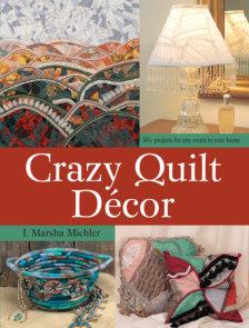 Crazy Quilt Décor