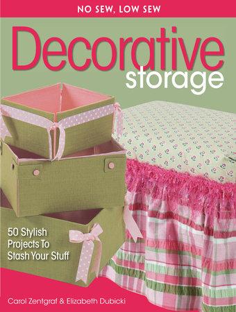 No Sew, Low Sew Decorative Storage by Carol Zentgraf