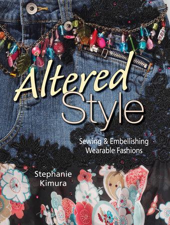 Altered Style by Stephanie Kimura