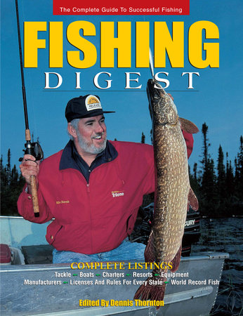 Fishing Digest by Dennis Thornton