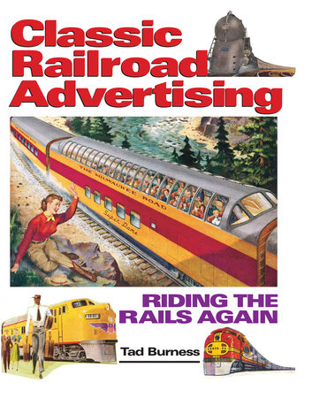 Railroad Advertising by Tad Burness