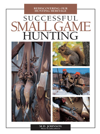 Successful Small Game Hunting by M. Johnson