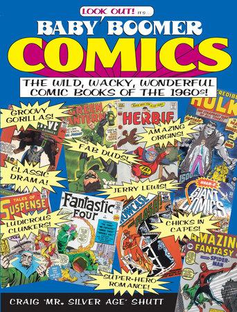 Baby Boomer Comics by Craig Shutt