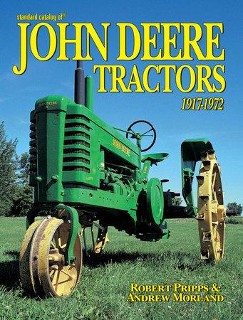 Standard Catalog of John Deere Tractors 1st by Robert Pripps
